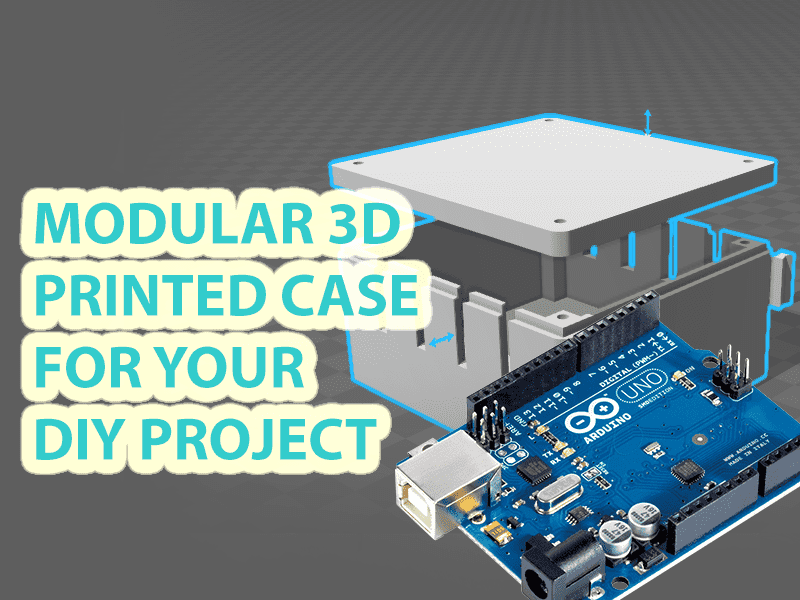 3D Printed Case (Modular!) for your DIY Project